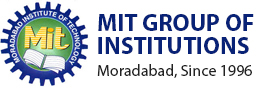 MIT Group of Institution, Moradabad, Since 1996